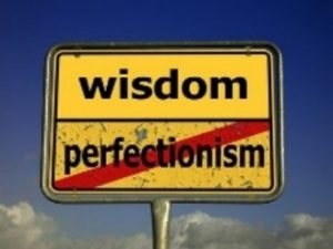 Wisdom not perfection